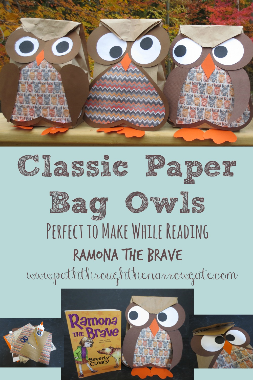 Classic Paper Bag Owls - These simple to make, super cute owls make a perfect pairing with Beverly Cleary's Ramona the Brave.