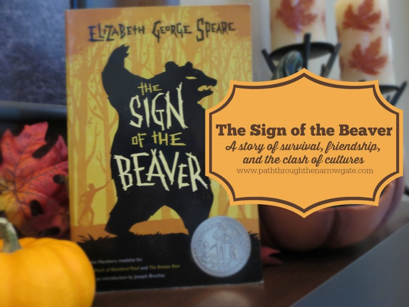 The Sign of the Beaver: A story of survival, friendship, and the clash of cultures