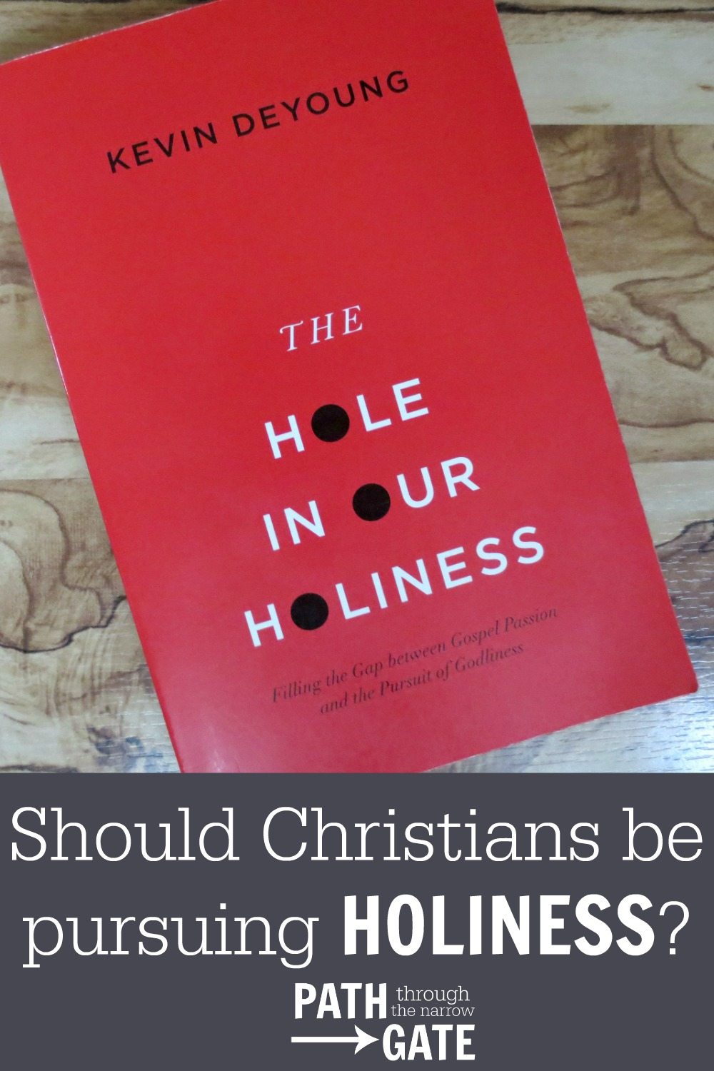 Are you taking your growth in holiness seriously? Is holiness a characteristic that Christians should even be pursuing?