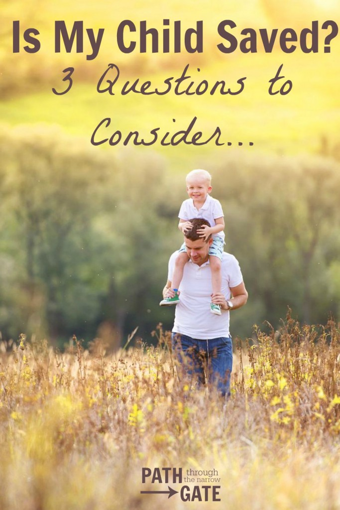 """Have you ever wondered, """"Is my child saved?"""" This post has some interesting thoughts to help parents consider this."""