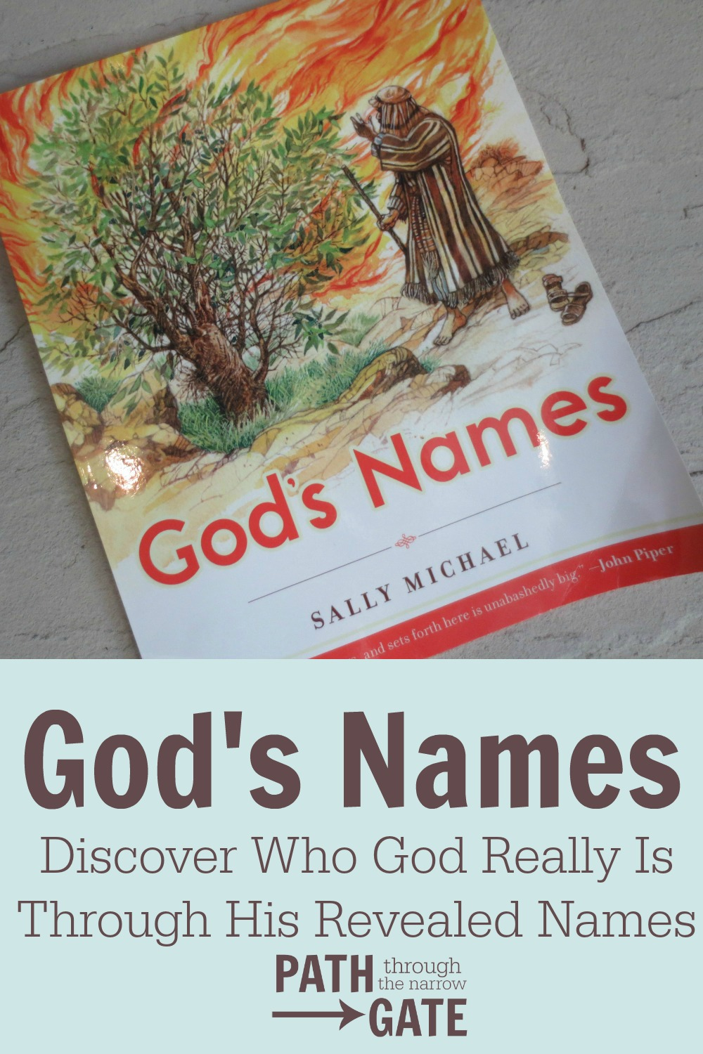 Teach Your kids Who God really is through this study of God's Names