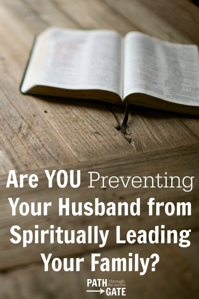 A few weeks ago, I messed up big time and prevented my husband from leading our family spiritually. Have you ever made this mistake?