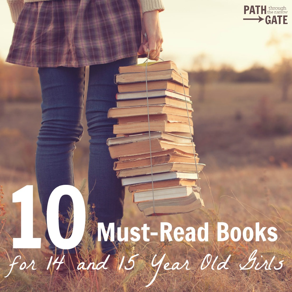 These 10 Must Read Books for 14 and 15 year old girls introduce history, different cultures, adventure, and life-changing characters.|Path Through the Narrow Gate