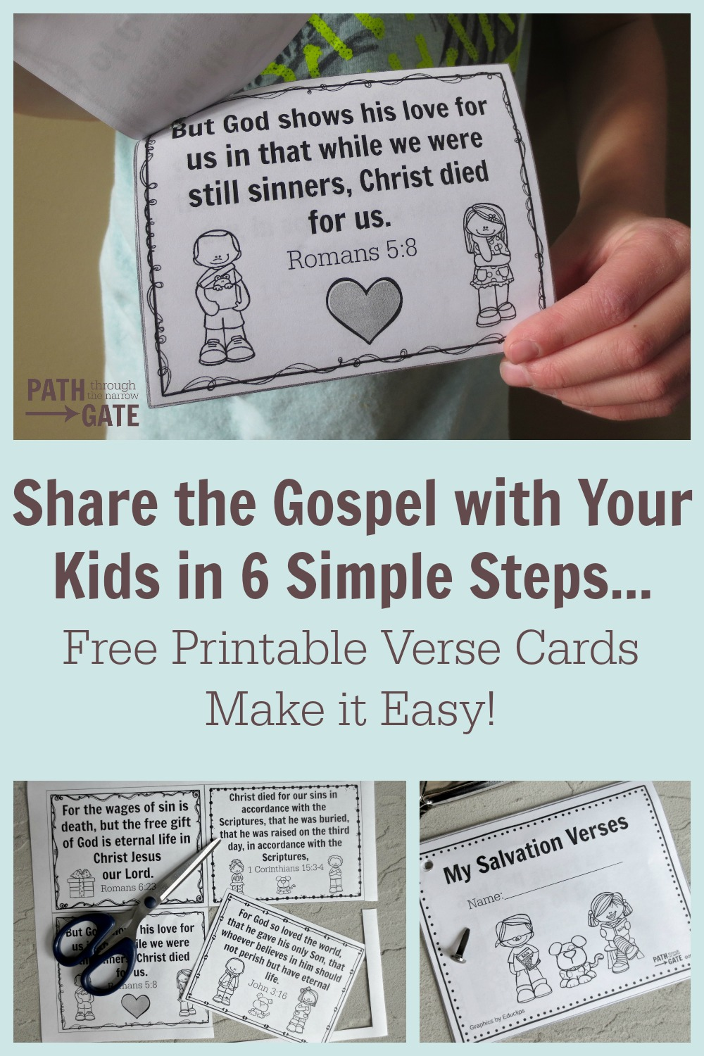 These free printable verse cards are a perfect way to share the Gospel with your kids, or to hand out to kids visiting your Sunday School or Awana.|How to Share the Gospel with Kids in 6 Simple Steps|Path Through the Narrow Gate.com