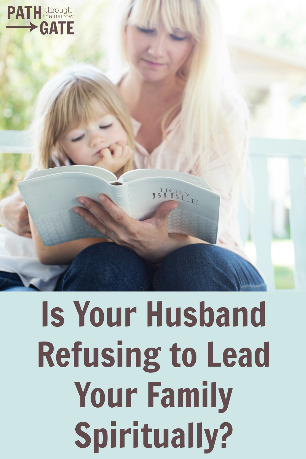 What can you do if your husband refuses to lead your family spiritually? Here are 6 Biblical responses for the Christian wife when this occurs.| Path Through the Narrow Gate