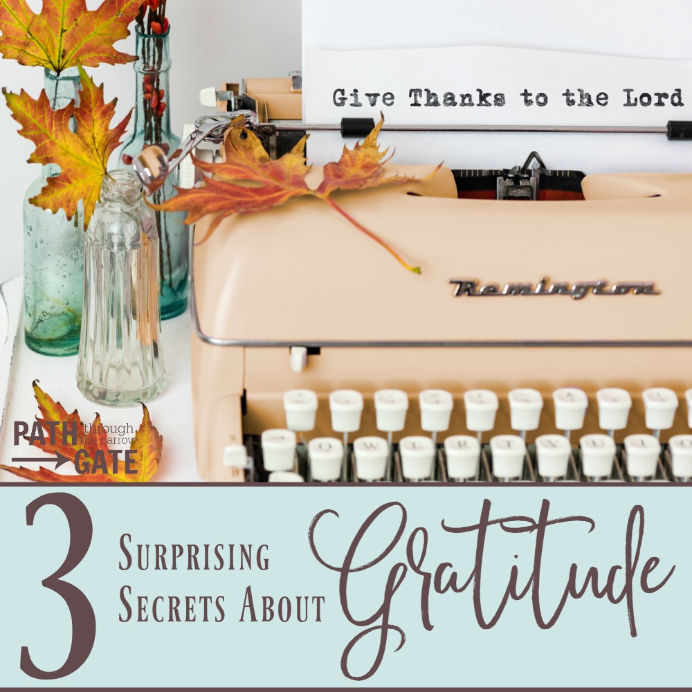 Did you know that Gratitude not only has the power to bless the giver of the gift - but also the receiver and even the people outside of the gift? 3 Surprising Secrets About Gratitude